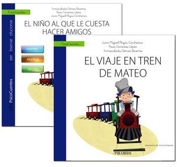 Guía: El niño al que le cuesta hacer amigos + Cuento: El viaje en tren de Mateo