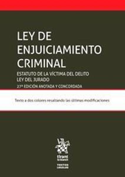 """Imagen de Ley Enjuiciamiento Criminal, 27ª ed, 2019 """"Estatuto de la víctima del delito. Ley del jurado"""""""