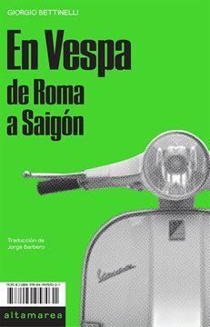 """En Vespa """"De Roma a Saigón"""""""