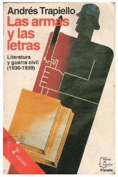 """Armas y las letras, Las """"Literatura y Guerra Civil (1936-1939)"""""""