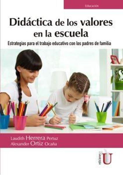 """Didáctica de los valores en la escuela, 2019 """"Estrategias para el trabajo educativo con los padres de familia"""""""