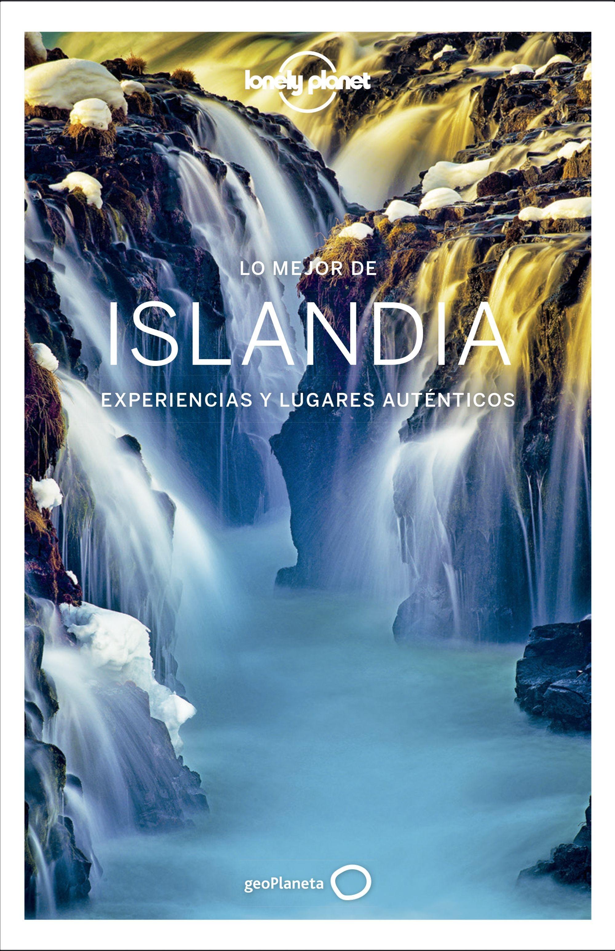 """Lo mejor de Islandia Lonely Planet 2019 """"Experiencias y"""
