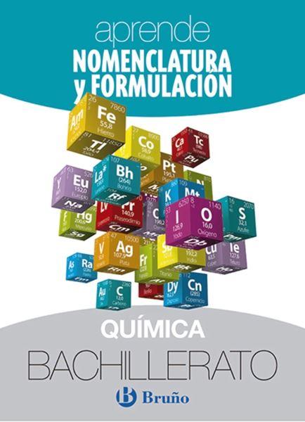 Aprende Nomenclatura y Formulación Química Bachillerato