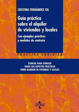 """Guía práctica sobre el alquiler de viviendas y locales """"Con ejemplos prácticos y modelos de contrato"""""""