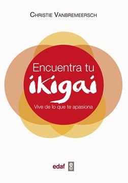 """Encuentra tu ikigai """"Vive de lo que te apasiona"""""""