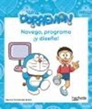 """Navego, programo ¡y diseño! con Doraemon """"A partir de 6 años"""""""