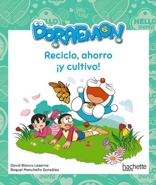 """Reciclo, ahorro ¡y cultivo! con Doraemon """"A partir de 6 años"""""""