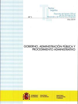 """Gobierno, Administración Pública y Procedimiento Administrativo """"Actualización febrero 2019"""""""