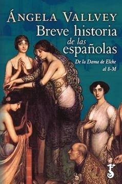 "Breve historia de las españolas, 2019 ""De las apicultoras prehistóricas al 8-M"""