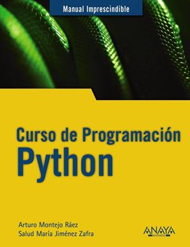 "Curso de Programación Python 2019 ""Manual imprescindible"""