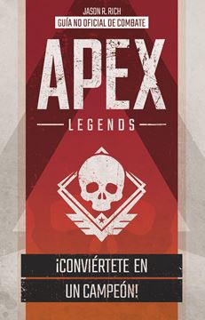 APEX LEGENDS. Guía no oficial de combate