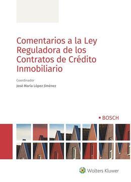 Comentarios a la Ley Reguladora de los Contratos de Crédito Inmobiliario, 2019