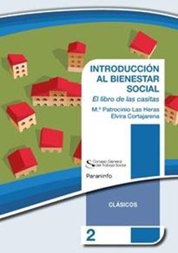"""Introducción al Bienestar Social """"El Libro de las Casitas"""""""