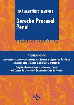 """Derecho Procesal Penal 3ª Ed, 2019 """"Práctica juridica"""""""