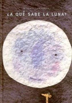 A qué sabe la luna?