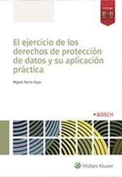 Ejercicio de los derechos de protección de datos y su aplicación práctica, 2019