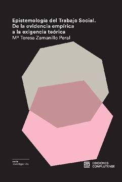 """Epistemología del Trabajo Social """"De la evidencia empírica a la exigencia teórica"""""""