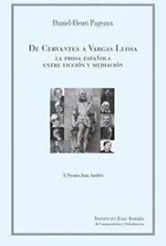 """Imagen de De Cervantes a Vargas Llosa. """"La prosa española entre ficción y mediación"""""""