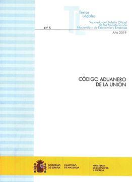 Código aduanero de la Unión, 2019