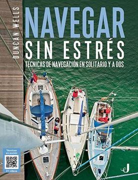 """Navegar sin estrés, 2019 """"Técnicas de navegación en solitario y a dos"""""""