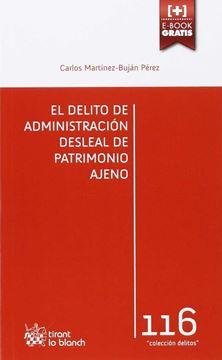 Delito de Administración Desleal de Patrimonio Ajeno, El