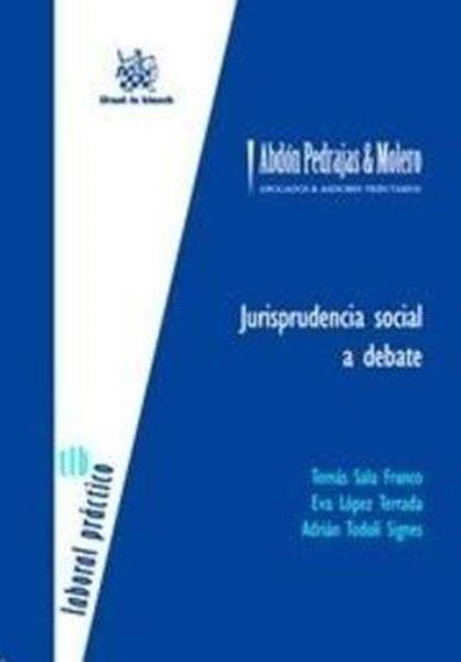 Jurisprudencia social a debate