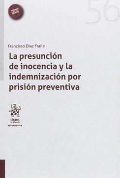 Presunción de Inocencia y la indemnización por prision preventiva, La
