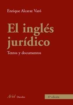 """Inglés Jurídico, El """"Textos y Documentos"""""""