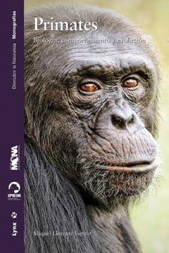 """Primates, 2019 """"Biología, comportamiento y evolución"""""""