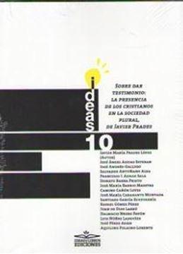 """Ideas 10 sobre dar testimonio  """"La presencia de los cristianos en la sociedad plural, de Javier Prades"""""""