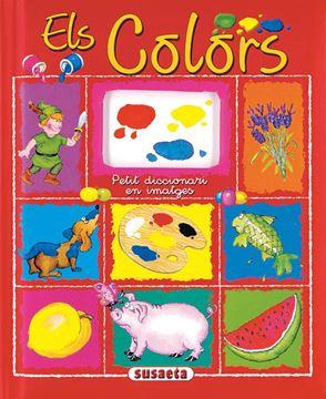 """Els colors """"Petit diccionari en imatges"""""""