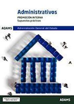 Imagen de Supuestos prácticos Administrativos Administración General del Estado. Promoción Interna, 2019