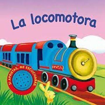 Imagen de La locomotora (Vehículos ruidosos)