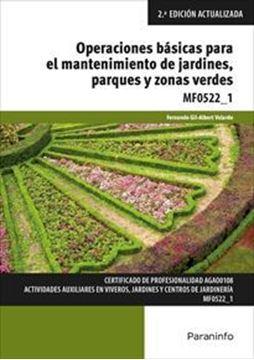 """Imagen de Operaciones básicas para el mantenimiento de jardines, parques y zonas verdes, 2ª ed, 2019 """"MF0522_1"""""""