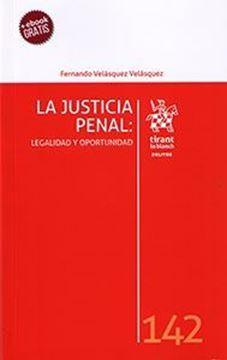 """Imagen de Justicia Penal, La """"Legalidad y oportunidad"""""""