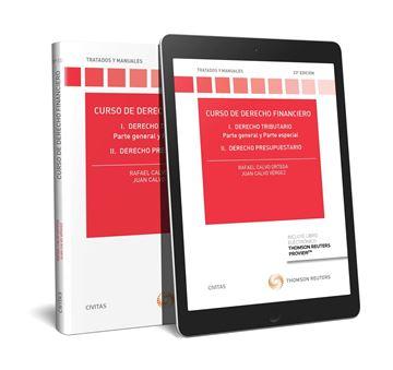"""Curso de derecho financiero (Papel + e-book) """"Curso de Derecho Financiero. I. Derecho Tributario. Parte General y Part"""""""