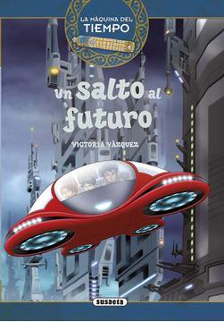 """Un salto al futuro """"La  máquina del tiempo"""""""