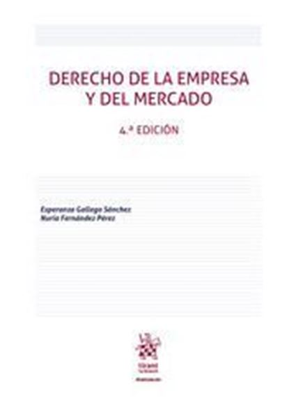 Imagen de Derecho de la Empresa y Del Mercado, 4ª ed, 2019