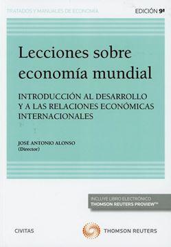 """Imagen de Lecciones sobre Economia Mundial, 2019 """"Introducción al desarrollo y a las relaciones económicas internacionales"""""""