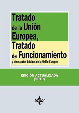 """Tratado de la Unión Europea, Tratado de Funcionamiento, 2019 """"y otros actos básicos de la Unión Europea"""""""
