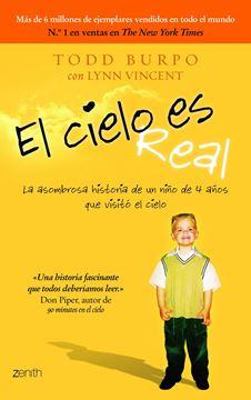 """Cielo Es Real, El """"La Asombrosa Historia de un Niño de 4 Años que Visitó el Cielo"""""""