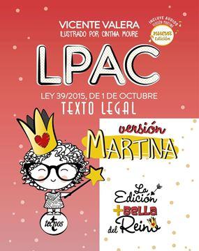 """LPAC versión Martina, 3ª ed, 2019 """"Ley 39/2015, de 1 de octubre, del Procedimiento Administrativo Común de"""""""