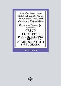 Conceptos para el estudio del Derecho administrativo I en el grado, 6ª ed, 2019