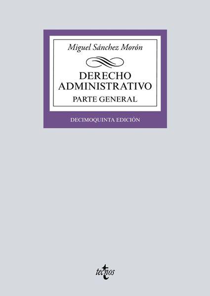 Derecho Administrativo. Parte General, 15ª ed, 2019