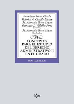 Conceptos para el estudio del Derecho administrativo II en el grado, 6ª ed, 2019