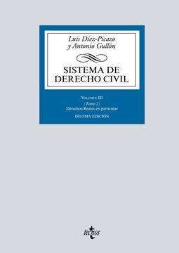 """Sistema de Derecho Civil, 10ª ed, 2019 """"Volumen III (Tomo 2) Derechos reales en particular"""""""