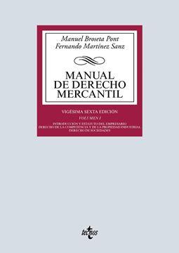 """Manual de Derecho Mercantil, 26ª ed, 2019 """"Vol. I. Introducción y estatuto del empresario. Derecho de la competencia y de la propiedad industrial"""""""