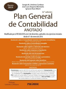 "Plan General de Contabilidad ANOTADO, 6ª ed, 2019 ""Modificado"""