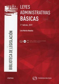 Imagen de Leyes Administrativas Básicas, 1ª ed, 2019