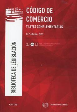Imagen de Código de Comercio y Leyes Complementarias, 43ª ed, 2019